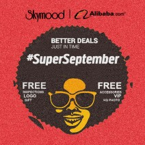 #SUPERSEPTEMBER skymood and alibaba.com together large-scale promotion